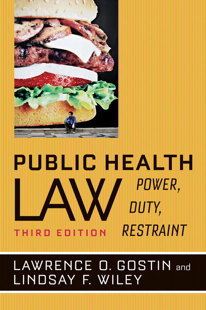 Public Health Law By Lawrence O Gostin Lindsay F Wiley