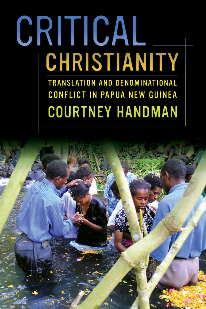 Critical Christianity By Courtney Handman  Paperback  University  Download Cover Image