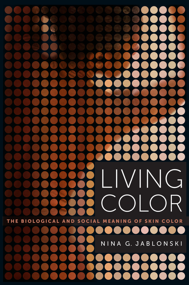 Living Color by Nina G. Jablonski - Paperback - University of ...