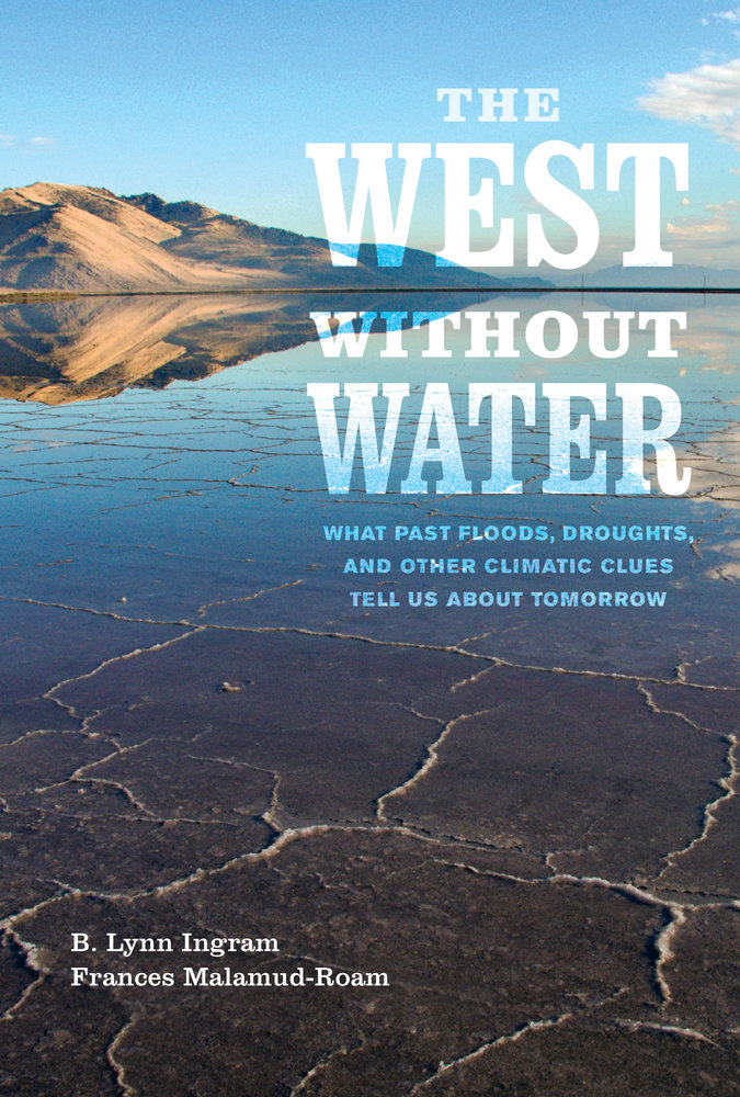 The west without water by b lynn ingram frances malamud roam download cover image fandeluxe Gallery