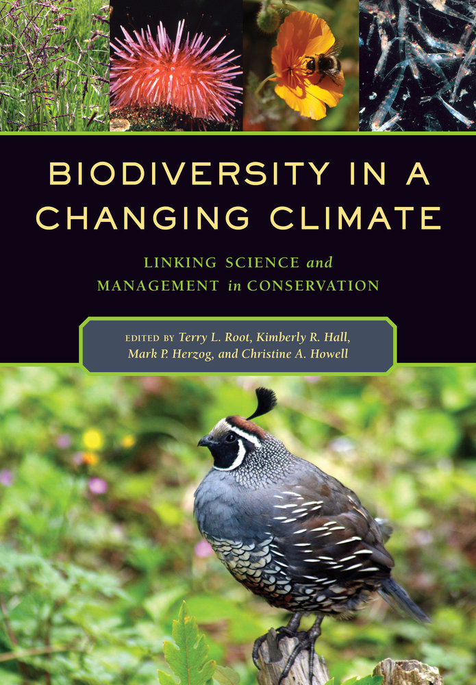 Biodiversity In A Changing Climate By Terry Louise Root