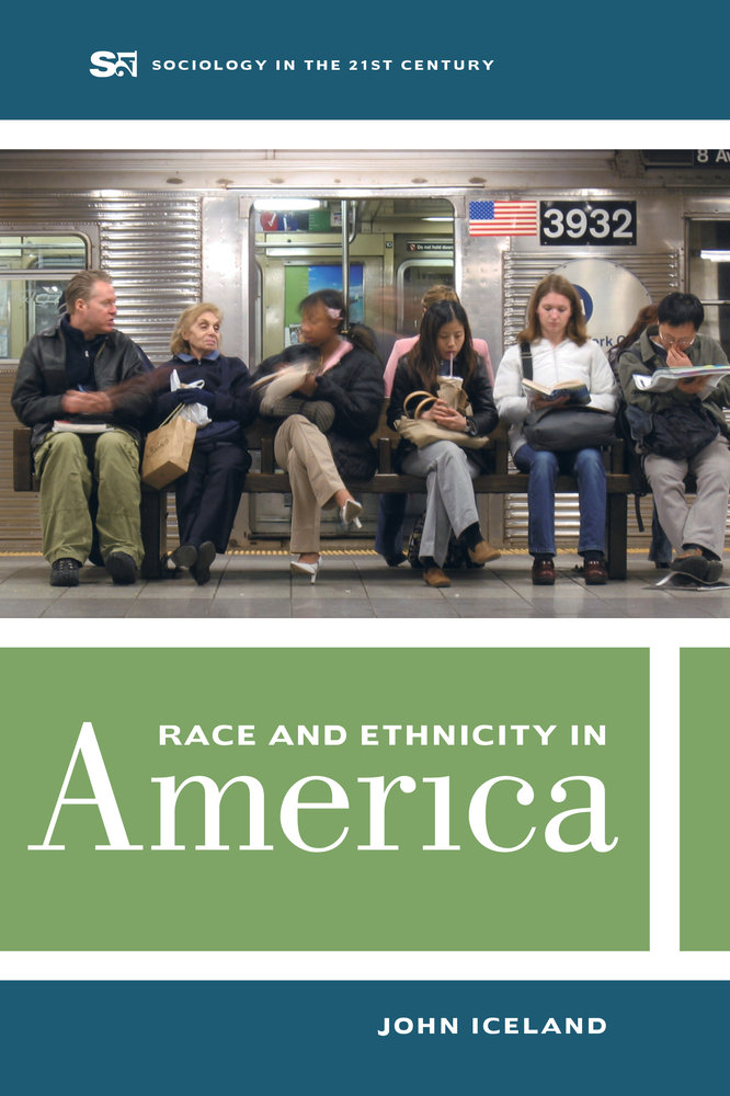 World Population By Race >> Race and Ethnicity in America by John Iceland - Paperback ...