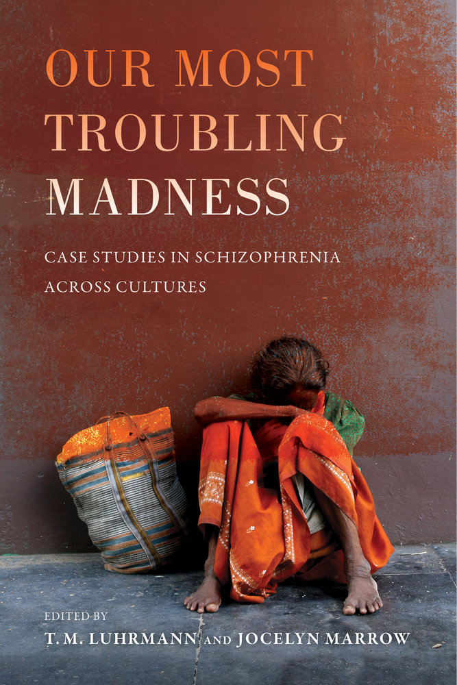 Our Most Troubling Madness by T M  Luhrmann, Jocelyn Marrow
