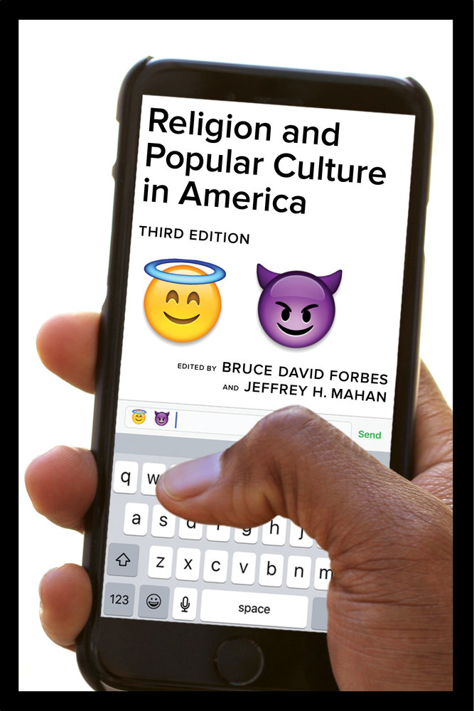 religion and popular culture in america third edition edited by  view larger