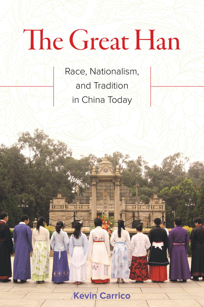 Image result for The Great Han:Race, Nationalism and Tradition in China Today book