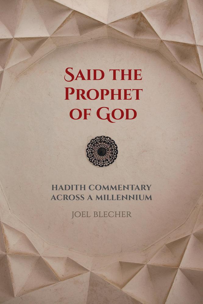 Said the Prophet of God by Joel Blecher - Paperback