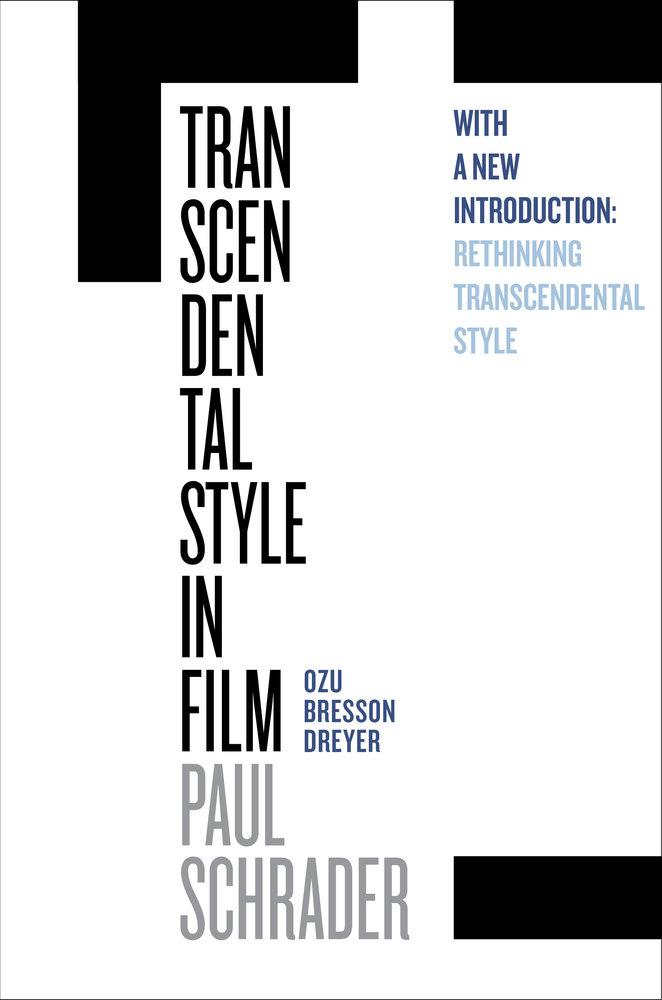 transcendental style in film by paul schrader paperback