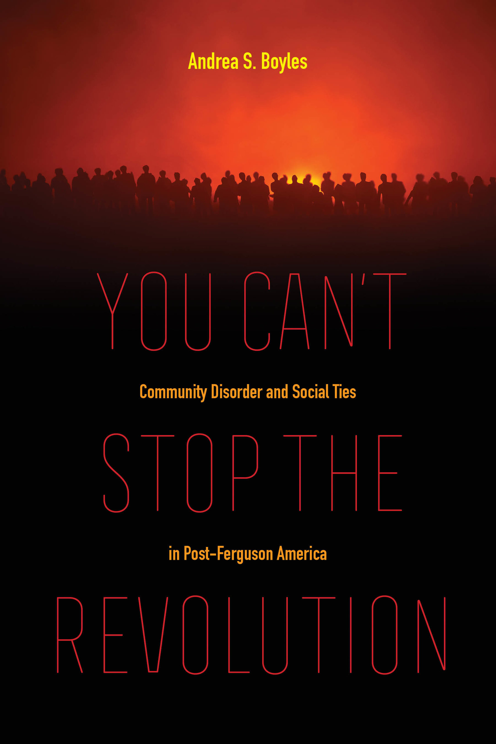 the Revolution by Andrea S. Boyles ...