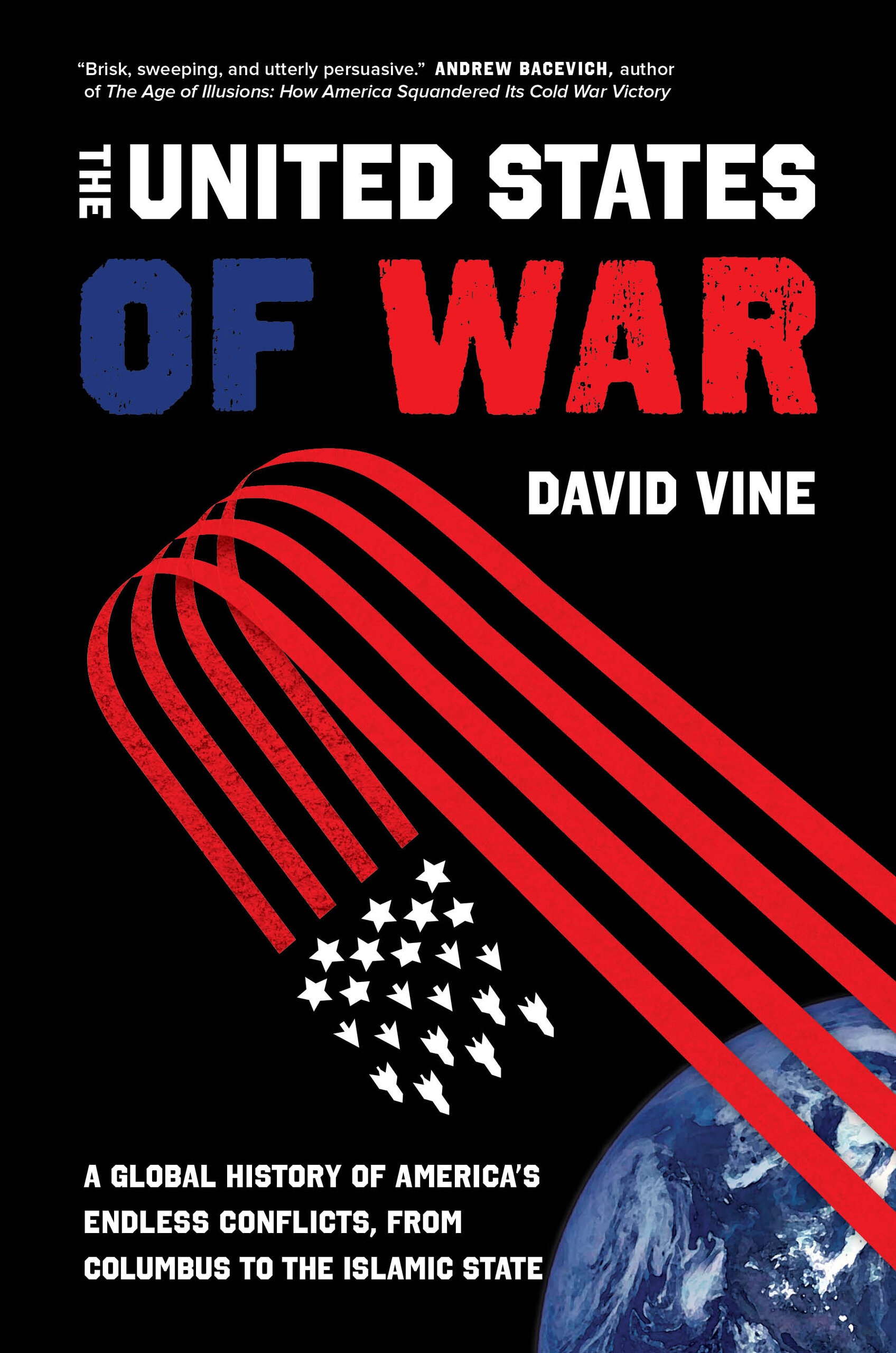 The United States of War by David Vine - Hardcover - University of  California Press