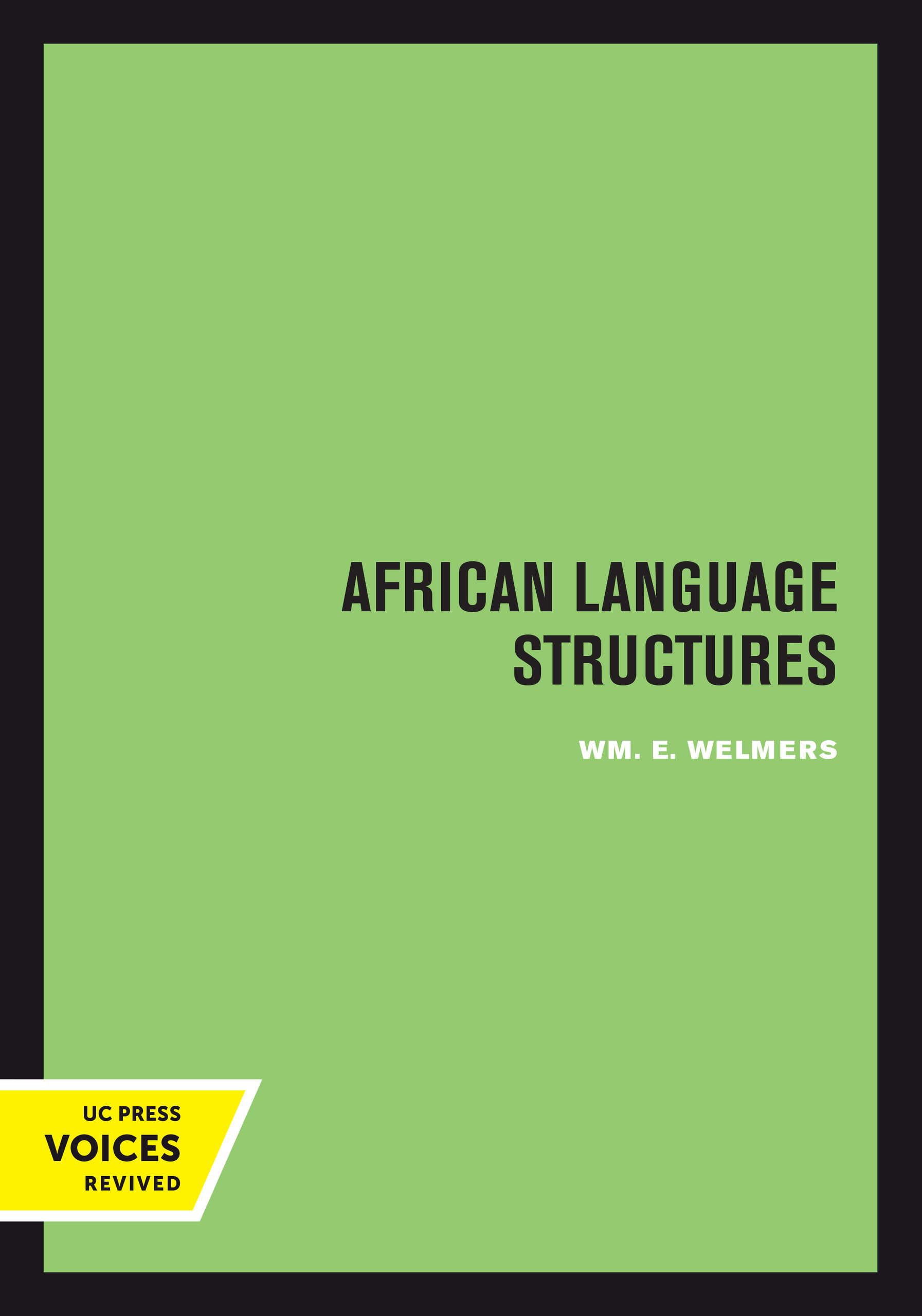 African Language Structures by Wm  E  Welmers - Paperback