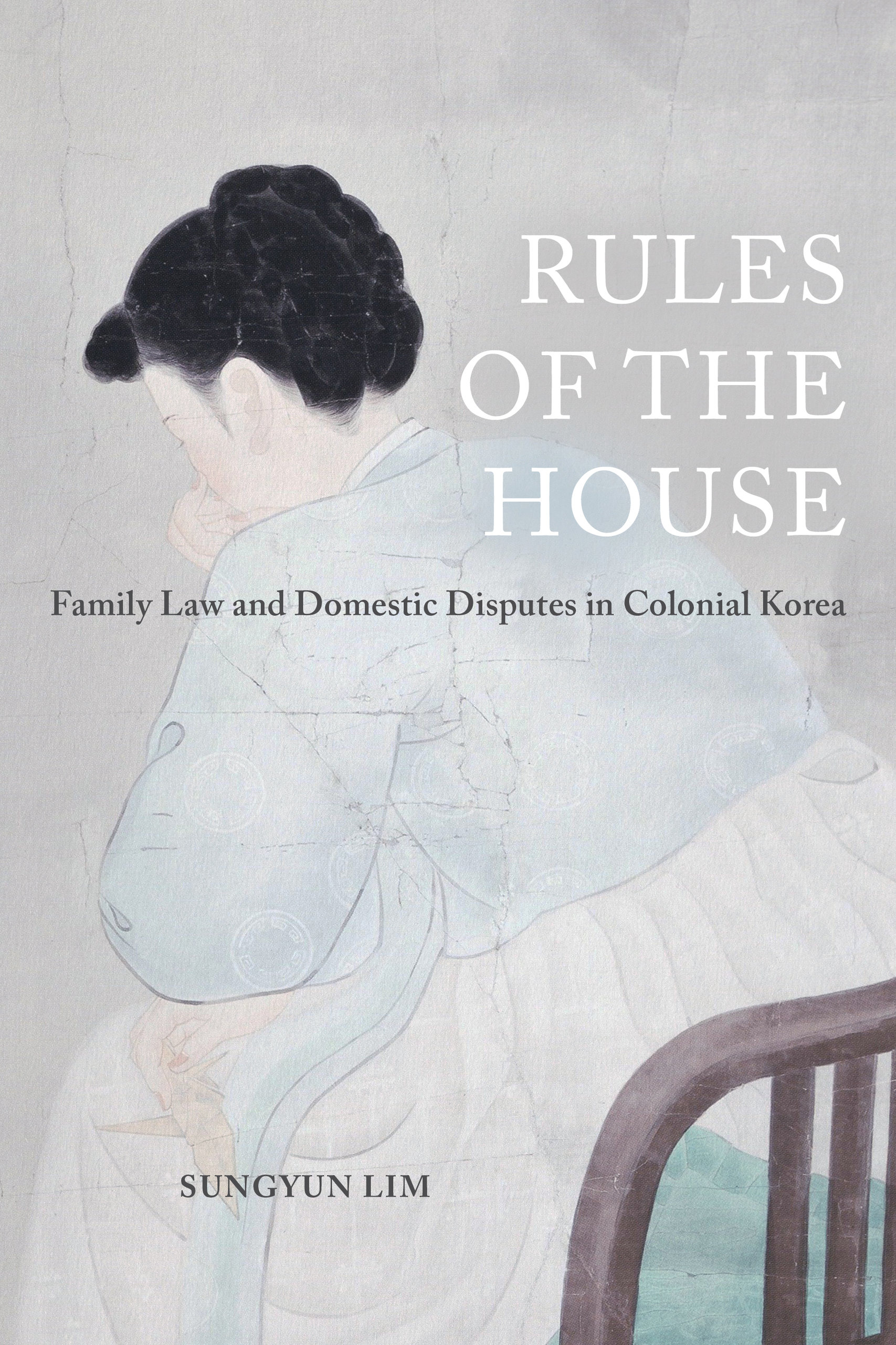 Rules of the House by Sungyun Lim - Paperback - University of California  Press