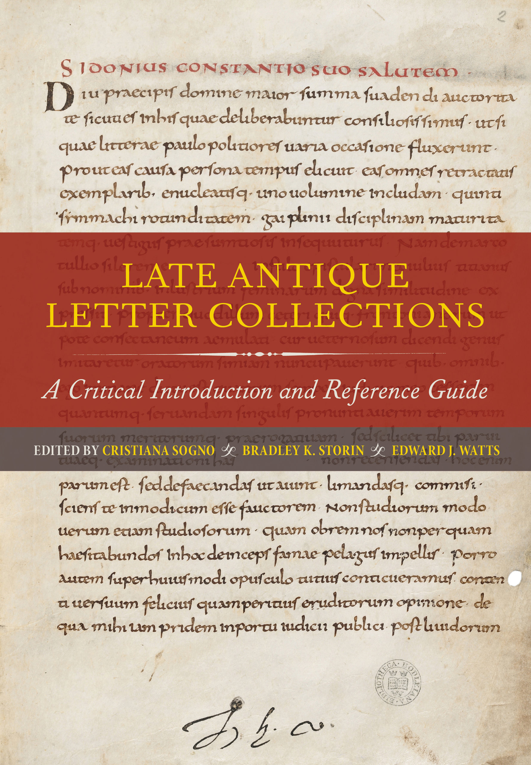 Late Antique Letter Collections by Cristiana Sogno, Bradley ...