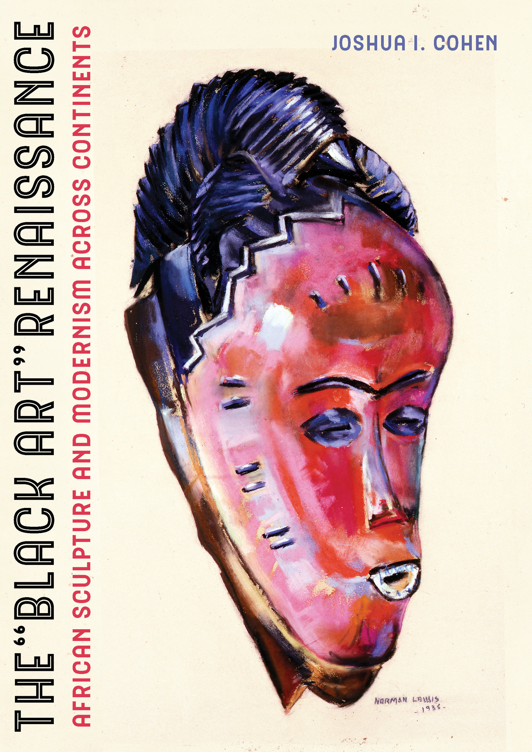 The Black Art Renaissance By Joshua I Cohen Hardcover