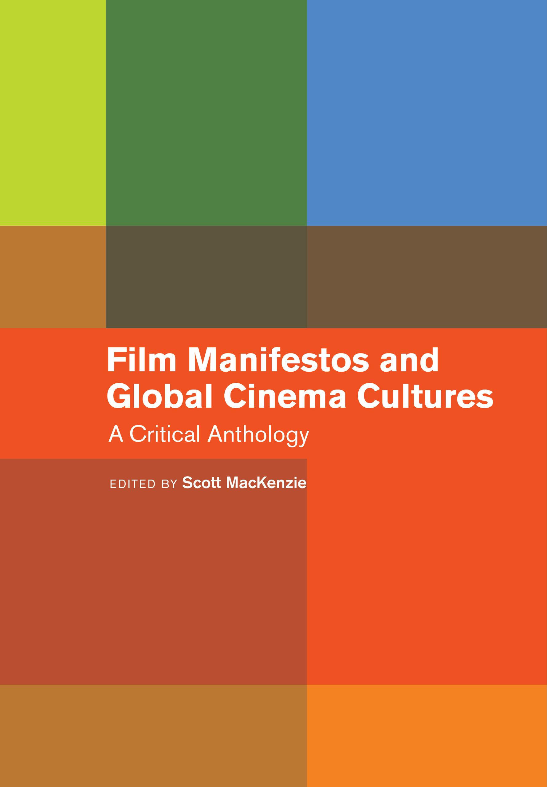 Film Manifestos And Global Cinema Cultures By Scott Mackenzie Paperback University Of California Press