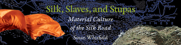 Silk Slaves and Stupas